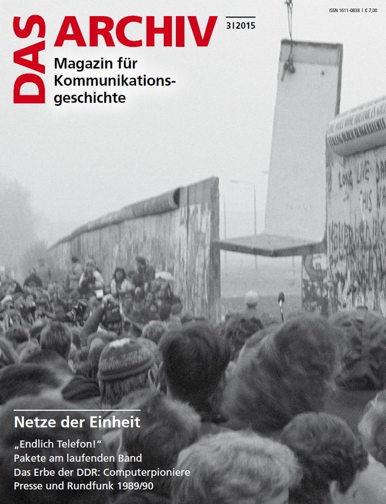 """Cover """"DAS ARCHIV. Magazin für Kommunikationsgeschichte"""" 3/2015"""