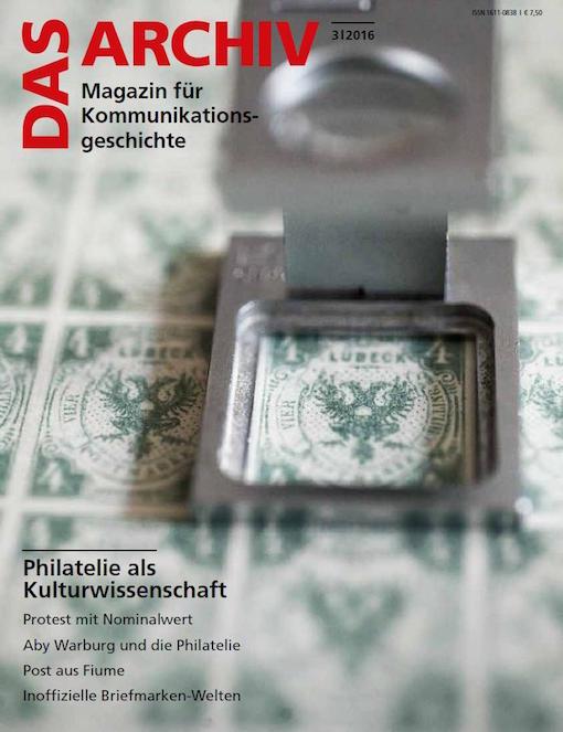 Cover DAS ARCHIV - Magazin für Kommunikationsgeschichte. Philatelie als Kulturwissenschaft