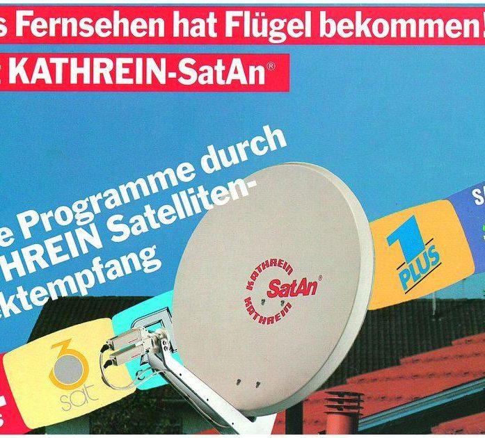 """Mit dem Slogan """"Das Fernsehen hat Flügel bekommen!"""" startete Kathrein Ende der 1980er-Jahre ins Zeitalter des Satellitenfernsehens Foto: KATHREIN-WERKE KG"""