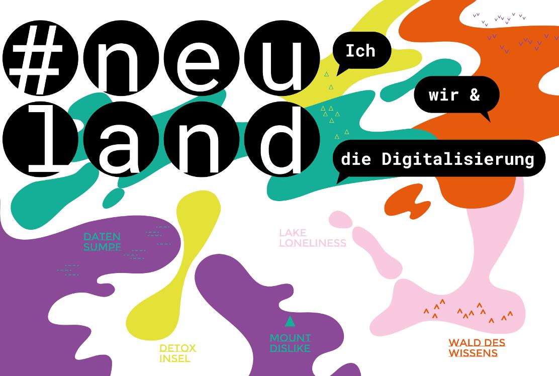 Öffentliche Führung: #neuland. Ich, wir und die Digitalisierung